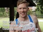 Out British Olympian Tom Bosworth Calls on Closeted Athletes to Emerge